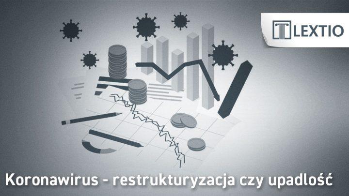 koronawirus upadłość czy restrukturyzacja