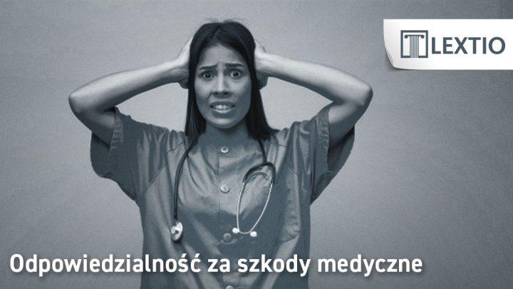 szkody medyczne doktor