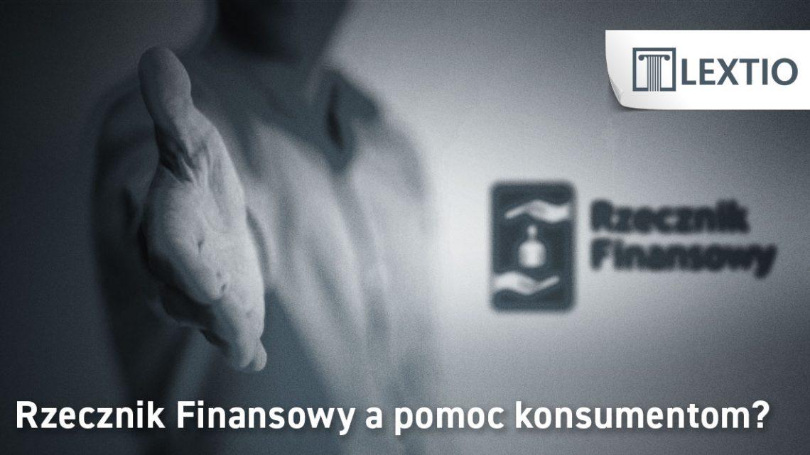 Rzecznik finansowy pomoc konsumencka