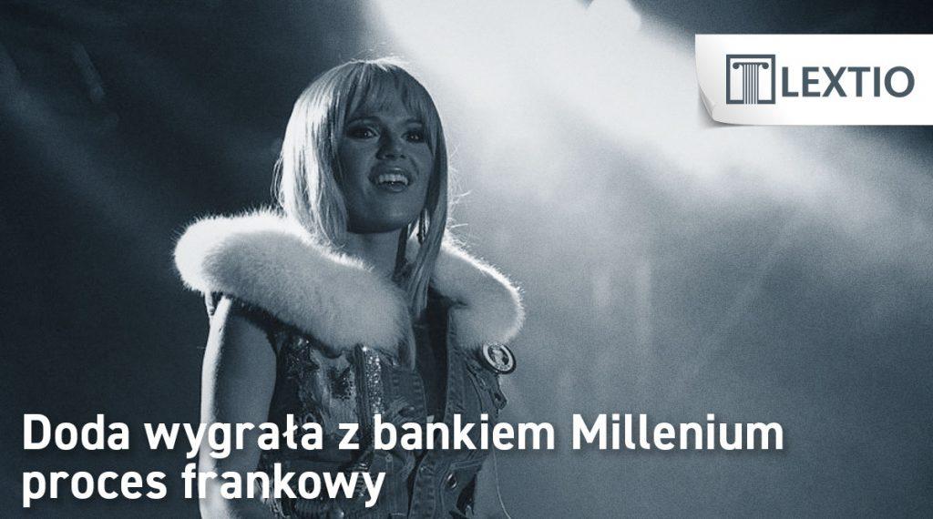 Doda wygrała z bankiem Millenium proces frankowy