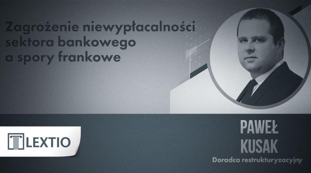Zagrożenie niewypłacalności sektora bankowego a spory frankowe