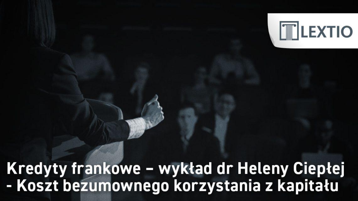 kredyty frankowe wykład dr Hellena Ciepła.jpg